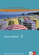 Cours intensif, neu 2006, Band 2, Cahier m. 2 Audio-CDs