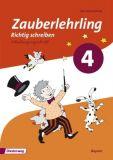 Zauberlehrling - Richtig schreiben 4, Arbeitsheft SAS (2014)